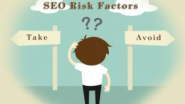 SEO Risks to Take and SEO Risks to Avoid